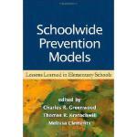 【预订】Schoolwide Prevention Models: Lessons Learned in Elemen