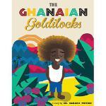 【预订】The Ghanaian Goldilocks