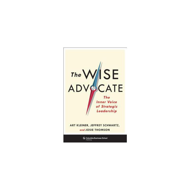 【预订】The Wise Advocate: The Inner Voice of Strategic Leadership 预订商品,需要1-3个月发货,非质量问题不接受退换货。