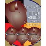 【预订】Grandchildren of the Buffalo Soldiers and Other Untold