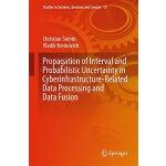 【预订】Propagation of Interval and Probabilistic Uncertainty i