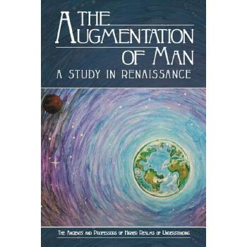 【预订】The Augmentation of Man: A Study in Renaissance 预订商品,需要1-3个月发货,非质量问题不接受退换货。