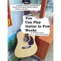 You Can Play Guitar in Few Weeks