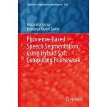 【预订】Phoneme-Based Speech Segmentation using Hybrid Soft Com