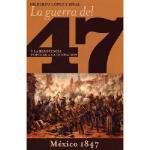 【预订】La Guerra del 47 y la Resistencia Popular a la Ocupacio