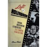 【预订】Left of Hollywood: Cinema, Modernism, and the Emergence