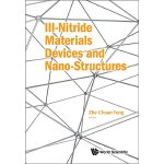 【预订】III-NITRIDE MATERIALS, DEVICES AND NANO-STRUCTURES 9781