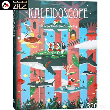 Kaleidoscope The Art of Illustrative Storytelling艺术插画 国际绘本插画师 创新趣味手绘插画作品精选 书籍 英文原版 创新趣味插画