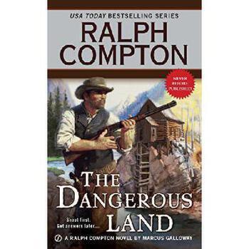 【预订】Ralph Compton the Dangerous Land 美国库房发货,通常付款后3-5周到货!
