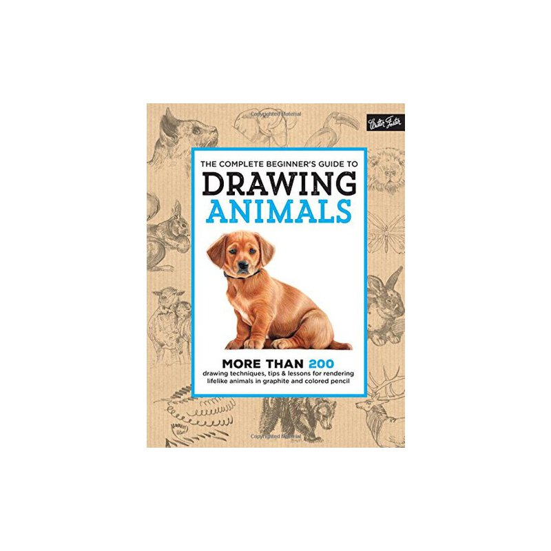 【预订】The Complete Beginner's Guide to Drawing Animals: More Than... 9781633221925 美国库房发货,通常付款后3-5周到货!