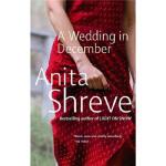 【新书店正版】 A Wedding in December Anita Shreve(安妮塔・伍瑞芙) Little