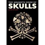 【预订】The Mammoth Book of Skulls: Exploring the Icon--From Fa