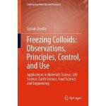 【预订】Freezing Colloids: Observations, Principles, Control, a