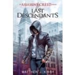 Last Descendants: An Assassin's Creed Novel Series