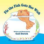 【预订】Flo the Fish Gets Her Wish
