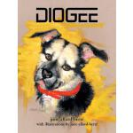 【预订】Diogee: A Story about a Grandmother's Love for Her Gran