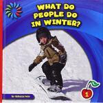【预订】What Do People Do in Winter?9781631376061