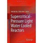 【预订】Supercritical-Pressure Light Water Cooled Reactors 9784