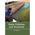 【预订】Water Pollution and Treatment 9781635492903