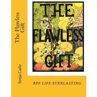 【预订】The Flawless Gift: A Story about Friendship, and Old Fa