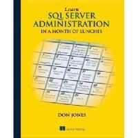 【预订】Learn SQL Server Administration in a Month of Lunches: