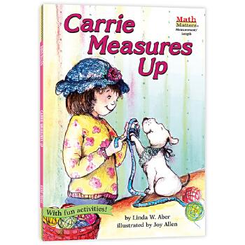 数学帮帮忙:卡丽来测量 Math Matters: Carrie Measures Up 原版英文、全美教师喜欢用的数学绘本,获美国《学习杂志》教师选择儿童读物奖,把数学与孩子日常生活联系在一起,帮孩子轻松掌握基础数学概念,积累生活及数学相关英语词汇,是小学数学课的高质量辅助读物