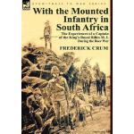 【预订】With the Mounted Infantry in South Africa: The Experien