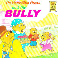 The Berenstain Bears and the Bully 《贝贝熊和小霸王》 ISBN 9780679848