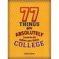【预订】77 Things You Absolutely Have to Do Before You Finish C