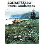 【预订】Zoltan Szabo Paints Landscapes: Advanced Techniques in