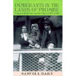 【预订】Immigrants in the Lands of Promise: Italians in Buenos