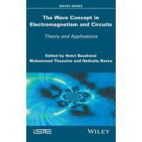 【预订】The Wave Concept in Electromagnetism and Circuits 978184