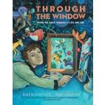 英文原版 透过一扇窗:马克・夏加尔的故事 凯迪克奖得主新作 儿童艺术绘本 Through the Window: Ma