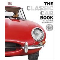 现货英文原版The Classic Car Book: The Definitive Visual History经典