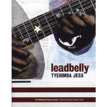 【预订】Leadbelly: Poems 预订商品,需要1-3个月发货,非质量问题不接受退换货。