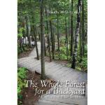 【预订】The Whole Forest for a Backyard: A Gunflint Trail Wilde