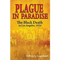 【预订】Plague in Paradise: The Black Death in Los Angeles, 192