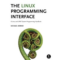 英文原版 Linux/UNIX系统编程手册 The Linux Programming Interface