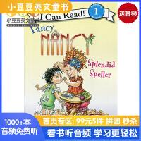 Fancy Nancy: Splendid Speller I Can Read