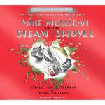 【预订】Mike Mulligan and His Steam Shovel 75th Anniversary