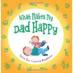 【预订】What Makes My Dad Happy