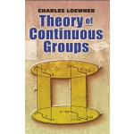 Theory of Continuous Groups (【按需印刷】)