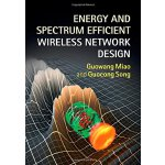 【预订】Energy and Spectrum Efficient Wireless Network Design 9