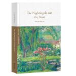 夜莺与玫瑰The Nightingale and the Rose(全英文原版,世界经典英文名著文库,精装珍藏本)【果