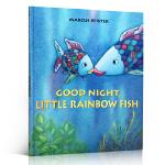 英文原版 Good Night, Little Rainbow Fish 晚安 彩虹鱼 3-6岁儿童绘本读物