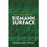 The Concept of a Riemann Surface (【按需印刷】)