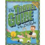 【预订】Kids' Travel Guide to the 23rd Psalm