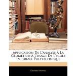 【预订】Application de L'Analyse a la Geometrie: A L'Usage de L