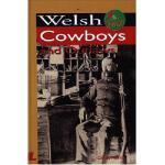 【预订】Welsh Cowboys and Outlaws