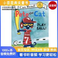 #英文绘本 原版进口 Pete the Cat: Play Ball! I Can Read [4-8岁]